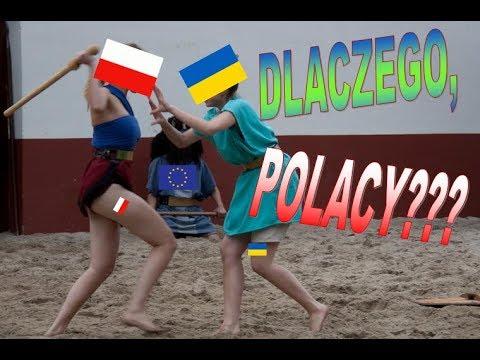 ЧОМУ ПОЛЯКИ Б'ЮТЬ УКРАЇНЦІВ (відповідь поляка)/ DLACZEGO POLACY BIJą UKRAINCOW (odpowiedź Polaka)