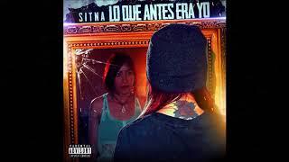 Lo Que Antes Era YO -  Sitna In The House   2018