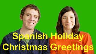 Seasonal Christmas Holiday Greetings In Spanish