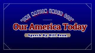 Our America Today By Bill Bean
