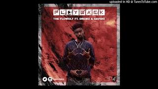 The Flowolf Ft. Davido & Dremo – Playback