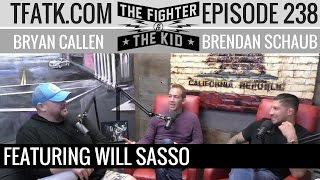 The Fighter and The Kid - Episode 238: Will Sasso