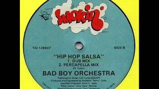 Bad Boy Orchestra - Hip Hop Salsa (Dub Mix)