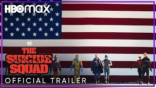 The Suicide Squad - Official Trailer