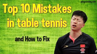 Top 10 Mistakes in Table Tennis