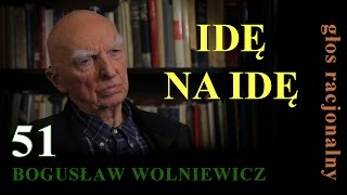 Bogusław Wolniewicz 51 IDĘ NA IDĘ. Warszawa 8 kwietnia 2015
