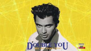 08 Double You - With Or Without You (We All Need Love 1992)