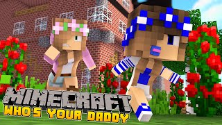 Minecraft-Whos your daddy-LITTLE KELLY BLOWS UP THE HOUSE!!