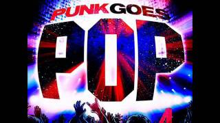 The Downtown Fiction -  Super Bass ( Punk Goes Pop 4 )