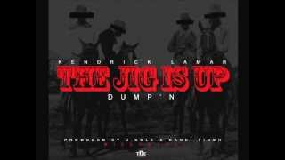 Kendrick Lamar - The Jig Is Up (Dump'n) [Prod. by J.Cole & Canei Finch]