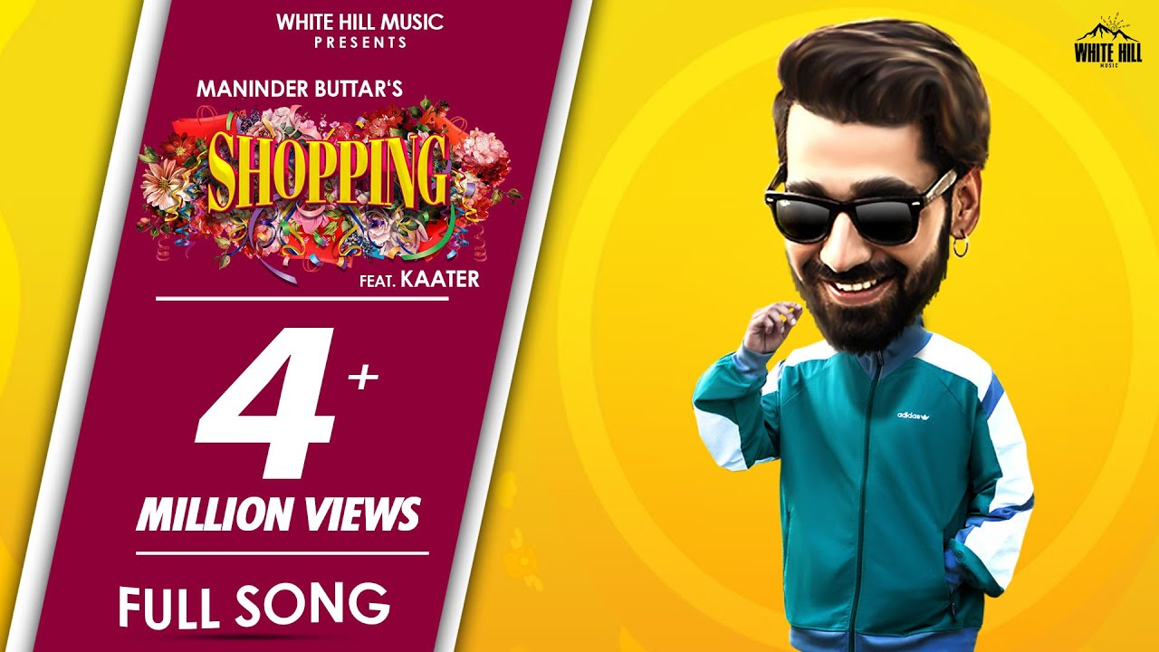 Lyrics of Shopping Song by Maninder Buttar