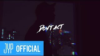 "Чжан Уён, 장우영 (Of 2PM) ""Don't act"" Special Clip"