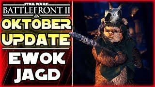 Oktober Update: Das neue Ewok Jagd - Star Wars Battlefront 2 deustch News