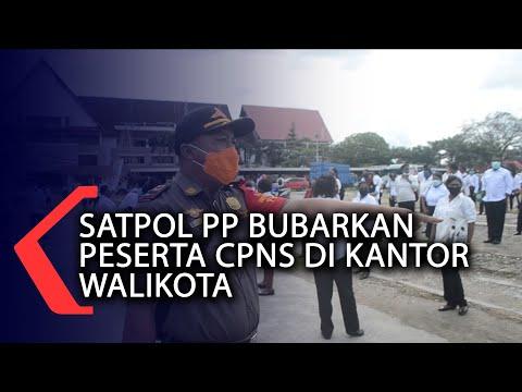 satpol pp bubarkan peserta cpns di kantor walikota