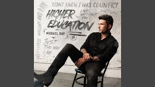 Michael Ray Live Without You
