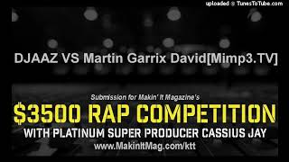 Djaaz Vs Martin Garrix David Mi .tv