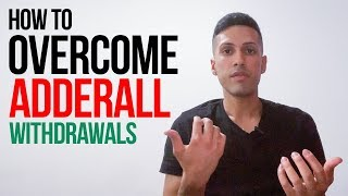 How To Overcome Adderall Withdrawals