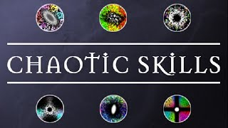 Chaotic Skills