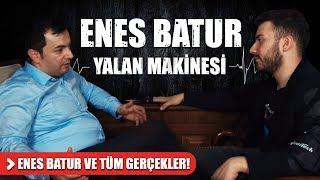 Enes Batur ve Tüm Gerçekler ! | Bana Yalan Söyle