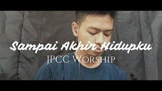 Sampai Akhir Hidupku - YPCC WORSHIP (COVER)