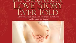 The Greatest Love Story Ever Told week 1 by Connie Witter