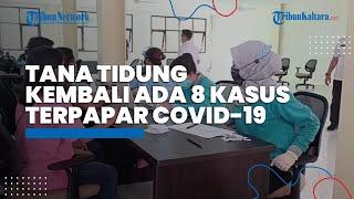 Ada Penambahan 8 Kasus yang Terkonfirmasi Positif Covid-19 di Kabupaten Tana Tidung