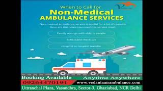Avail the Low-Cost Vedanta Air Ambulance Service in Varanasi