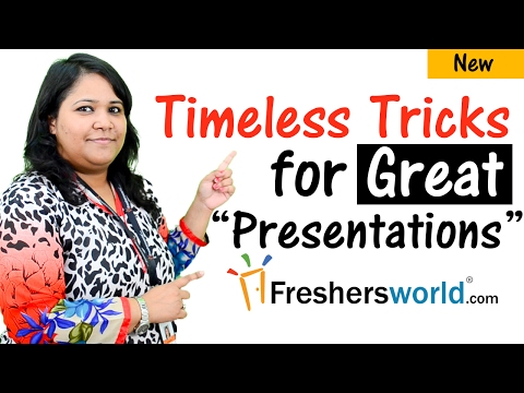 8 Timeless Tricks for Great Presentations –Interview Tips,Communication Skills,Confidence Building