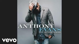 Anthony Evans - All Things New
