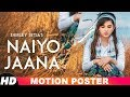 Shirley Setia | Naiyo Jaana | FULL VIDEO OUT NOW ON SPEED RECORDS