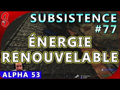 Subsistence (A.53) #77 | Énergie Renouvelable