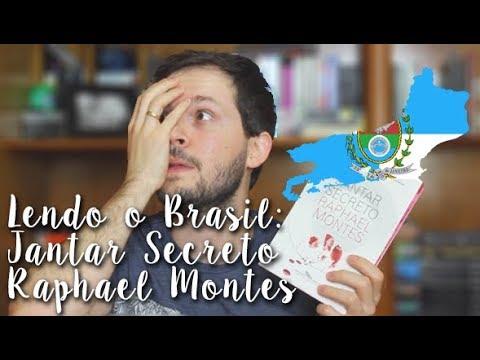 Projeto Lendo o Brasil - Rio de Janeiro: Jantar Secreto - Raphael Montes