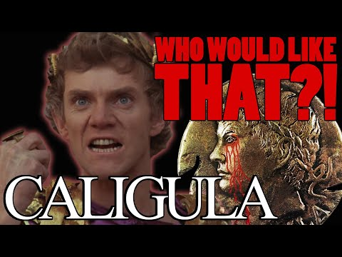 CALIGULA review   WHO would like THAT?!