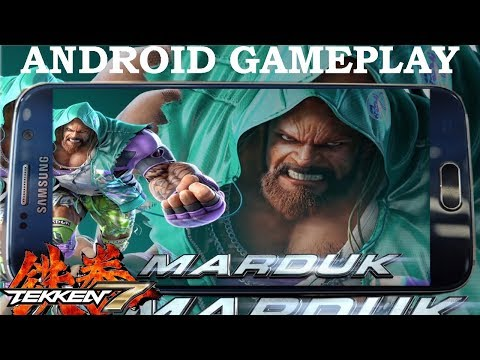 TEKKEN 7 MARDUK ANDROID GAMEPLAY   WATCH NOW AWESOME COMBOS
