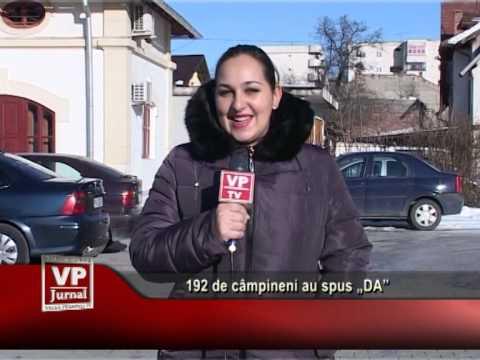 """192 de câmpineni au spus """"DA"""""""