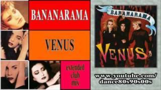 BANANARAMA - Venus (extended club mix)