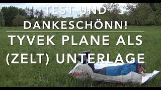 Tyvek - Alternative Bodenplane - Dankeschön und Test!