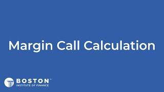 Mini Bite: Margin Call Calculation