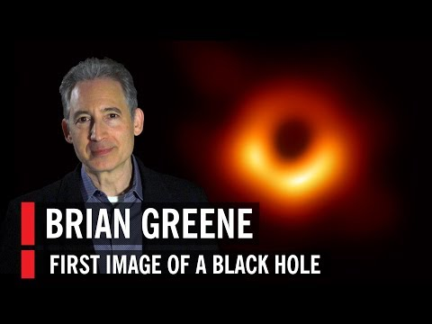 Brian Greene on the first-ever image of a black hole from the Event Horizon Telescope