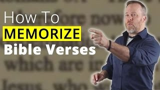 How To Memorize Bible Verses - Remember What You Read From The Bible