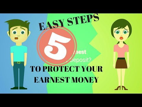 Five Easy Steps to Protect your Earnest Money Deposit