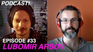 An ARTIST Exploring the SHADOWS - Episode #33 - Lubomir Arsov