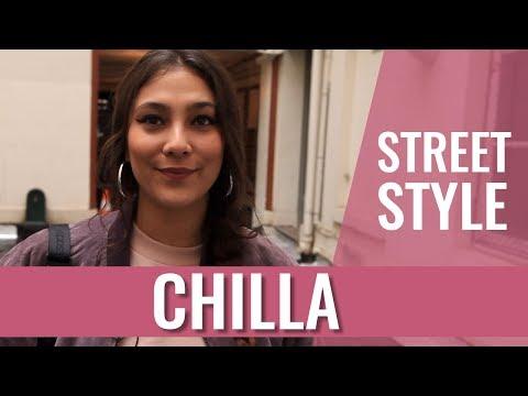 STREET STYLE - CHILLA