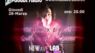 Promo NEW-WAVE-LAB ::: The Passion Of Love: Spell & Damnation