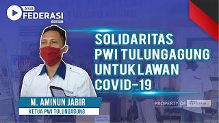 Solidaritas PWI Tulungagung Untuk Lawan COVID -19