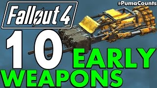Top 10 Best Early Game Guns and Weapons in Fallout 4 #PumaCounts - dooclip.me