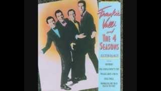 Frankie Valli & 4 Seasons 10 Don't Think Twice, It's Alright