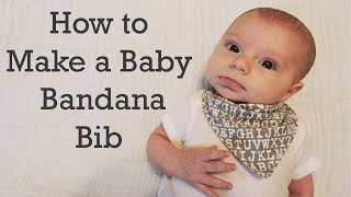 How to Make a Baby Bandana Bib - DIY