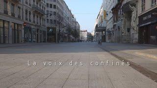 Documentaire : La voix des confinés