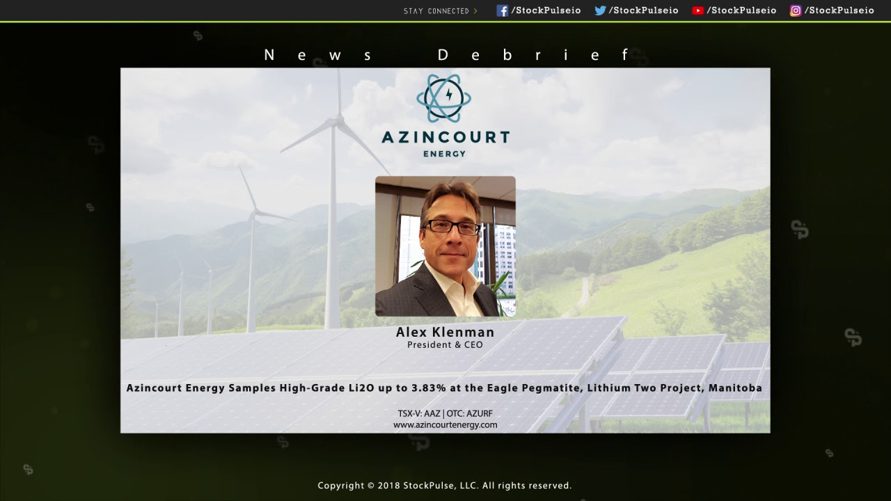 Azincourt Energy Samples High-Grade Li2O up to 3.83% at the Eagle Pegmatite, Lithium Two Project